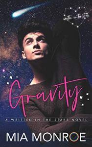Gravity by Mia Monroe