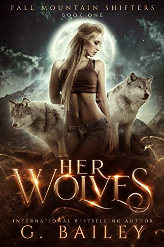 Her Wolves by G. Bailey