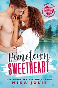 Cover Reveal Hometown Sweetheart by Mika Jolie