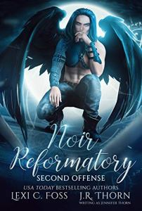 Noir Reformatory: Second Offense by Lexi C. Foss