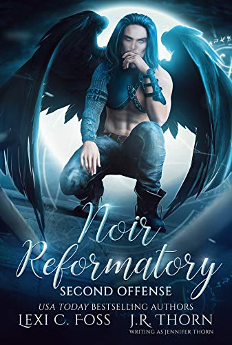 Noir Reformatory: Second Offense by Lexi C. Foss