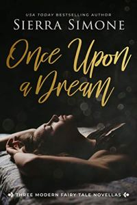 Once Upon a Dream by Sierra Simone