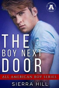 The Boy Next Door by Sierra Hill
