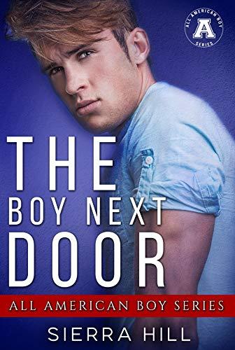 The Boy Next Door by Sierra Hill