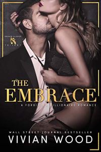 The Embrace by Vivian Wood