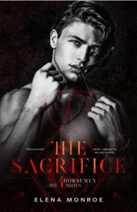 The Sacrifice by Elena Monroe
