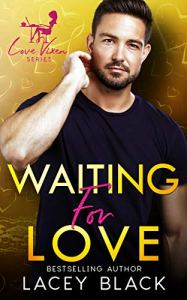 Waiting for Love by Lacey Black