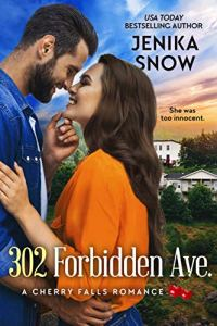302 Forbidden Ave. by Jenika Snow