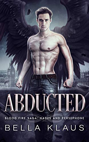 Abducted by Bella Klaus