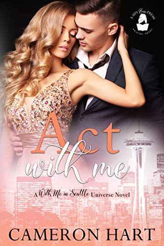 Act With Me by Cameron Hart