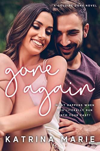 Gone Again by Katrina Marie