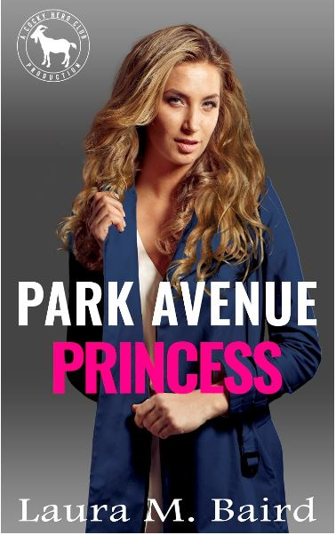 Park Avenue Princess by Laura M. Baird