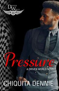 Pressure by Chiquita Dennie