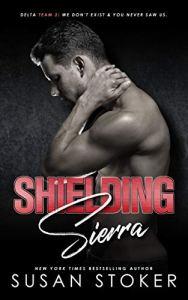 Shielding Sierra by Susan Stoker