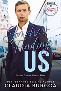 Somehow Finding Us by Claudia Burgoa
