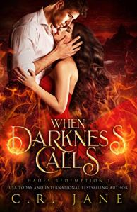 When Darkness Calls by C.R. Jane