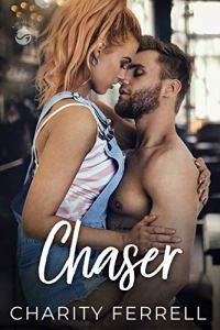 Chaser by Charity Ferrell