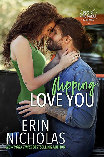 Flipping Love You by Erin Nicholas