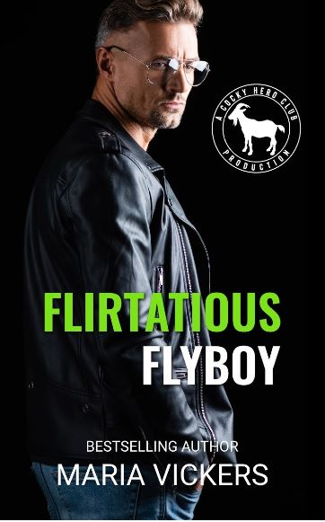 Flirtatious Flyboy by Maria Vickers