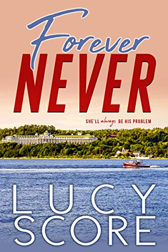 Forever Never by Lucy Score