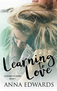Learning to Love by Anna Edwards
