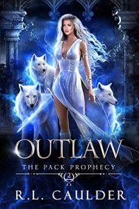 Outlaw by R.L. Caulder