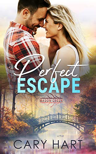 Perfect Escape by Cary Hart