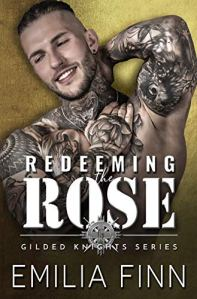Redeeming The Rose by Emilia Finn