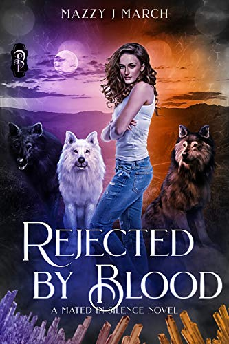 Rejected by Blood by Mazzy J. March