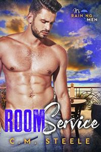 Room Service by C.M. Steele