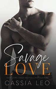 Savage Love by Cassia Leo