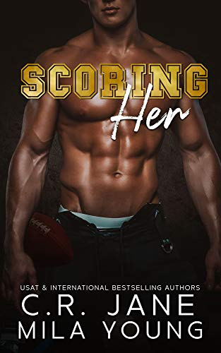 Scoring Her by C.R. Jane & Mila Young