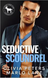 Seductive Scoundrel by Olivia Peters & Marlo Lanz
