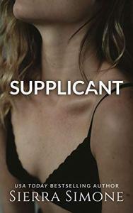 Supplicant by Sierra Simone