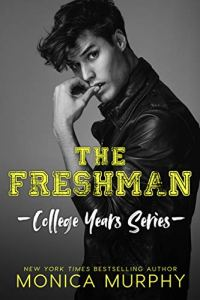 The Freshman by Monica Murphy
