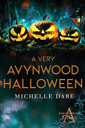 A Very Avynwood Halloween by Michelle Dare