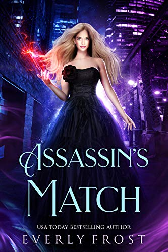 Assassin's Magic 5 by Everly Frost