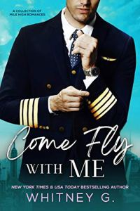 Come Fly with Me by Whitney G.
