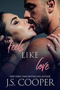 Feels Like Love by J. S. Cooper