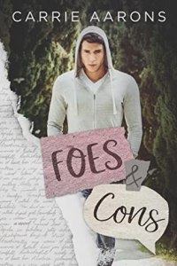 Foes & Cons by Carrie Aarons