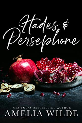 Hades & Persephone by Amelia Wilde