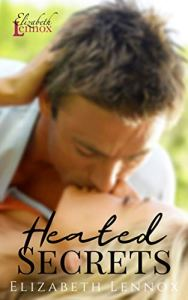 Heated Secrets by Elizabeth Lennox