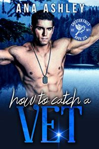 How to Catch a Vet by Ana Ashley