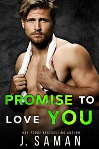 Promise to Love You by J. Saman