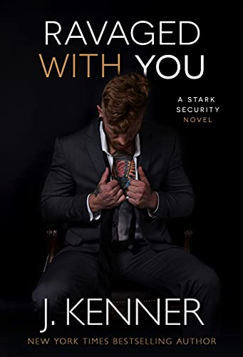 Ravaged With You by J. Kenner