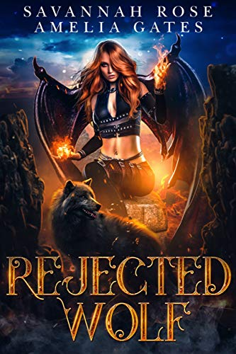 Rejected Wolf by Savannah Rose