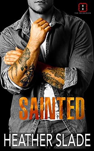 Sainted by Heather Slade