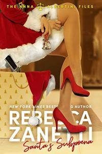 Santa's Subpoena by Rebecca Zanetti