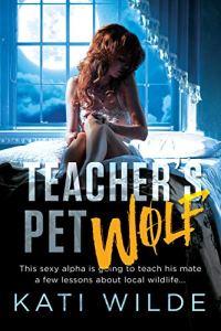 Teacher's Pet Wolf by Kati Wilde