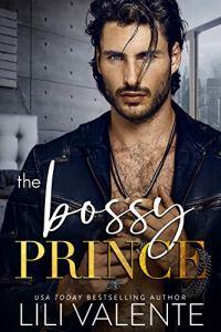 The Bossy Prince by Lili Valente